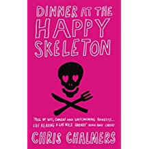 Dinner At The Happy Skeleton