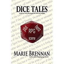 Dice Tales: Essays on Roleplaying Games and Storytelling (English Edition)