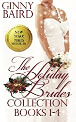The Holiday Brides Collection (Books 1-4): Volume 6 (Holiday Brides Series) by Ginny Baird (2014-12-01)