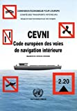 Cevni Code Europaen Des Voies De Navigation Interieure (Commentary, Economic Growth and Innovation, Band 303)