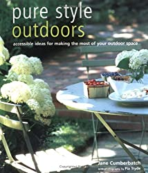 Pure Style Outdoors by Jane Cumberbatch (2005-05-02)