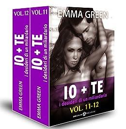Emma Green - Io+te, i desideri di un miliardario Vol. 11-12 (2014)