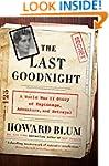 The Last Goodnight: A World War II St...