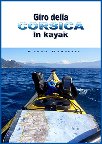 Giro della Corsica in kayak - Vacanza In Barca