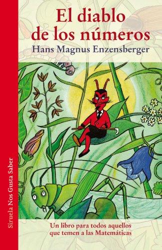 El Diablo De Los Números (Las Tres Edades / Nos Gusta Saber) por Hans Magnus Enzensberger