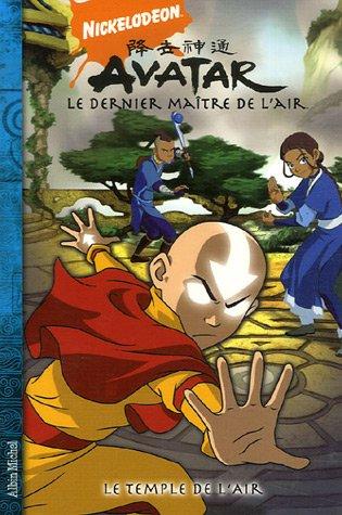 Avatar, le dernier maître de l'air, Tome 3 : Le temple de l'air