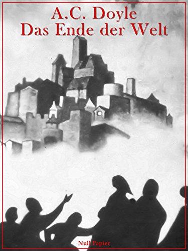 Buchcover Das Ende der Welt: Illustriert (Horror bei Null Papier)