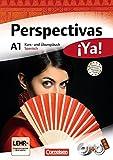 Perspectivas �Ya! - Aktuelle Ausgabe: A1 - Kurs- und �bungsbuch mit Vokabeltaschenbuch und L�sungsheft: Mit drei CDs sowie einer DVD Bild