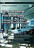 3D-Architektur-Visualisierung: Atmosphäre mit Konzept, Licht und Struktur mit 3ds Max von Vismagine - 3D Visualisierung ( 10. September 2008 )