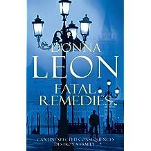 Fatal Remedies: (Brunetti 8) (Commissario Brunetti) (English Edition)