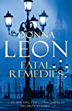 Fatal Remedies: (Brunetti 8) (Commissario Brunetti) (English Edition)