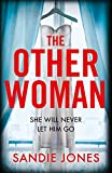 The Other Woman: A gripping debut psychological thriller that will keep you turning the pages