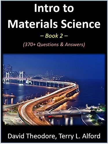 Intro to Materials Science - Book 2: 370+ Questions & Answers (English Edition)
