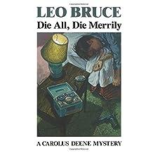 Die All, Die Merrily (Carolus Deene Mysteries (Paperback))