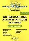 Les tests d'aptitude à l'entrée des écoles de gestion - Spécial Tage Mage