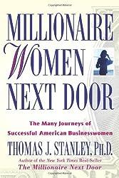 Millionaire Women Next Door: The Many Journeys of Successful American Businesswomen by Thomas J. Stanley (2005-08-01)