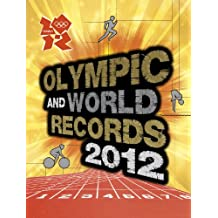 Olympic and World Record 2012