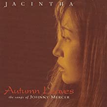 Autumn Leaves (The Songs of Johnny Mercer)