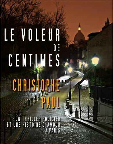 LE VOLEUR DE CENTIMES par CHRISTOPHE PAUL