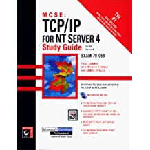 MCSE: TCP/IP for NT Server 4 Study Guide by T Lammle (1998-05-01)