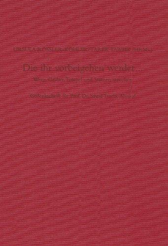 Die ihr vorbeigehen werdet...: Wenn Tempel, Gräber und Statuen sprechen. Gedenkschrift für Prof. Dr. Sayed Tawfik Ahmed (Sonderschriften des Deutschen Archäologischen Instituts, Abt. Kairo, Band 16)