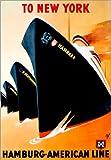 Posterlounge Forex 30 x 40 cm: To New York hamburg american line
