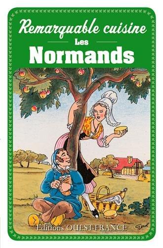 REMARQUABLE CUISINE - LES NORMANDS