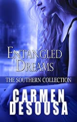 Entangled Dreams (The Southern Collection Book 3)