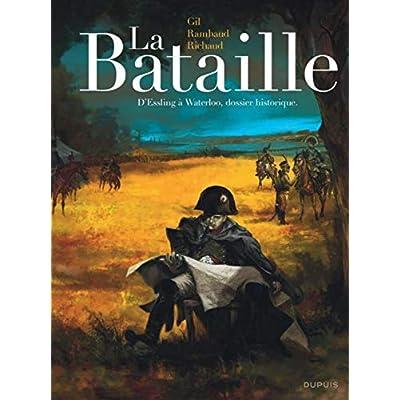 La Bataille - L'intégrale - tome 1 - La Bataille Edition intégrale