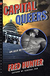 Capital Queers: An Alex Reynolds Mystery (Alex Reynolds Mysteries)