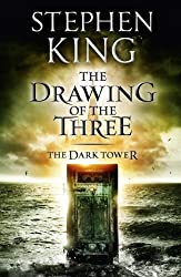 The Dark Tower II: The Drawing Of The Three: The Drawing of the Three