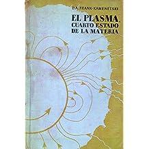Amazon.es: Plasma: el cuarto estado de la materia: Libros