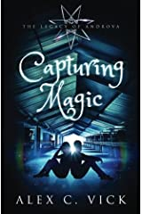Capturing Magic: Volume 2 (The Legacy of Androva) Paperback