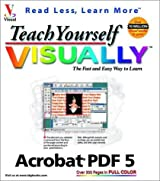 Teach Yourself VISUALLY Acrobat 5 PDF by Ted Padova (2002-05-24)