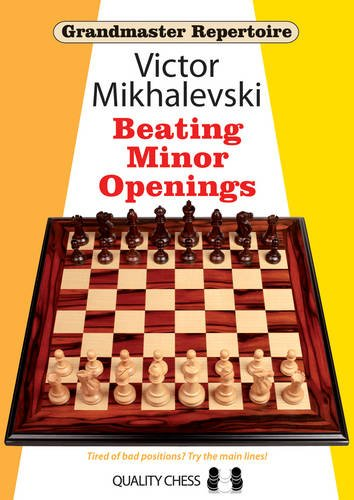 Grandmaster Repertoire 19 - Beating Minor Openings por Victor Mikhalevski