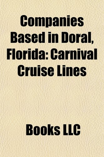 companies-based-in-doral-florida-carnival-cruise-lines-carnival-corporation