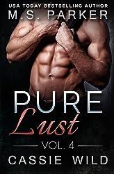 Pure Lust Vol. 4 by M. S. Parker (2015-07-22)