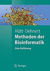 Methoden Der Bioinformatik: Eine Einführung (Springer-Lehrbuch) (German Edition): Eine Einfuhrung