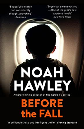 Before the fall the years best suspense novel ebook noah hawley enter your mobile number or email address below and well send you a link to download the free kindle app then you can start reading kindle books on your fandeluxe Epub