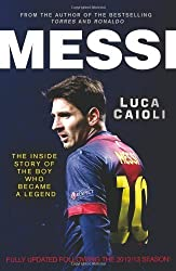 Messi: 2013 Edition by Luca Caioli (2013-11-12)