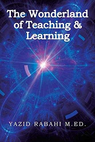 The Wonderland of Teaching & Learning