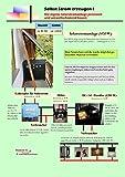 Selbst Strom erzeugen I: Die eigene Solarstromanlage preiswert und umweltschonend bauen