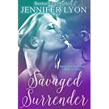 Savaged Surrender: A Novella (English Edition)