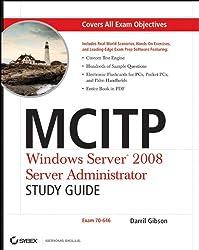 Mcitp: Windows Server 2008 Server Administrator Study Guide: Exam 70-646