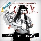 Mama ich blute