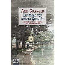 Ein Mord von bessrer Qualität: Ein Fall für Lizzie Martin und Benjamin Ross. Martin & Ross, Bd. 3