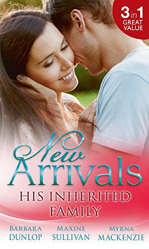 book cover of New Arrivals: His Inherited Family