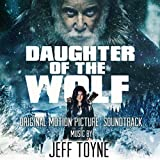 Daughter of the Wolf (Original Motion Picture Soundtrack)