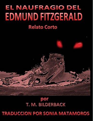 El naufragio del Edmund Fitzgerald por T. M. Bilderback