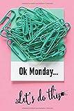 OK Monday... Let's do this: Checklistenbuch mit To Do Listen zum Planen und Abhaken - redlo planer